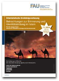 """Flyer orientalistische Dreikönigsvorlesung """"Betrachtungen zur Erinnerung und Identitätsbildung im Islam""""."""