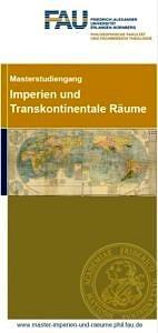 Flyer Masterstudiengang Imperien und Transkontinentale Räume.
